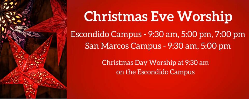Christmas Eve Worship | Escondido Campus
