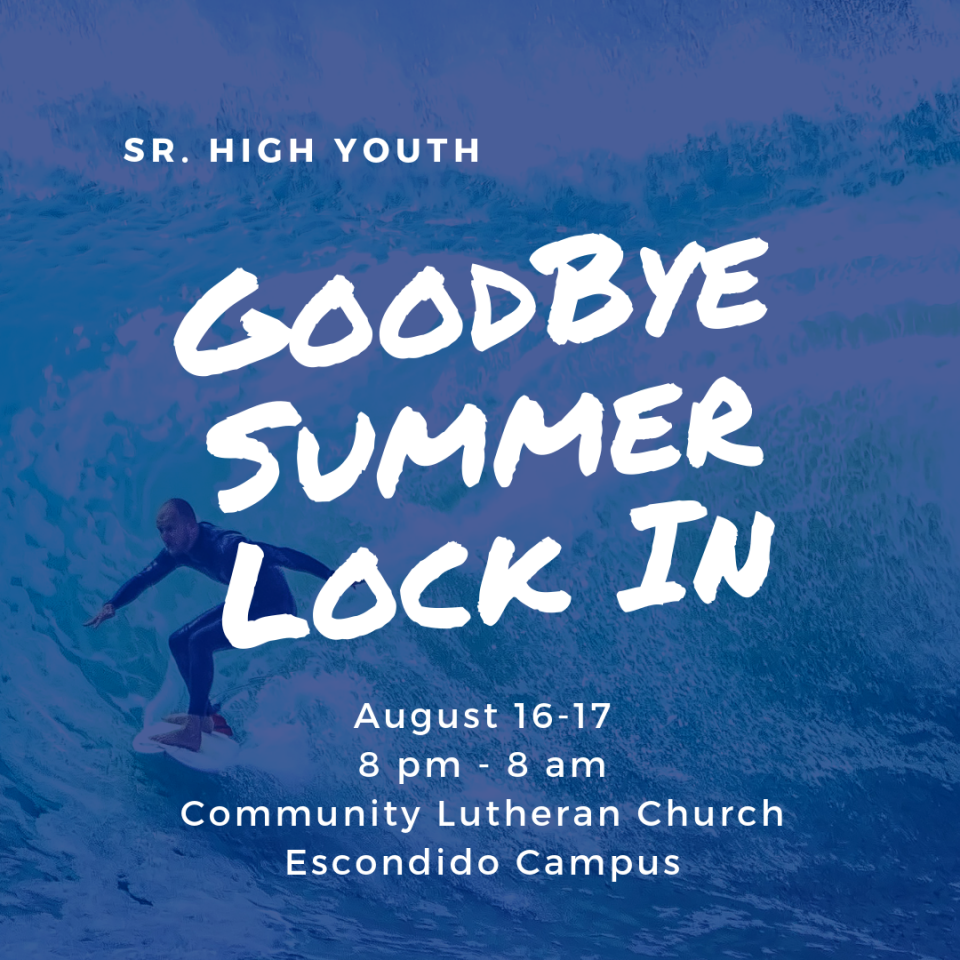 Sr. High Goodbye Summer Lock-In