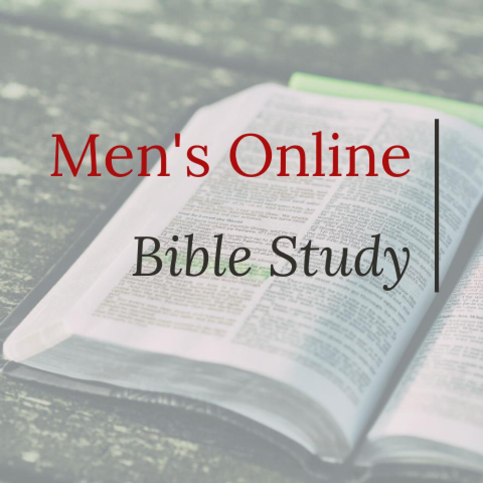 Men's Evening Bible Study: San Marcos (online)